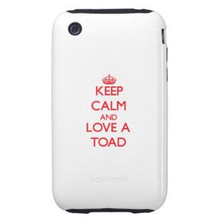 Keep calm and Love a Toad Tough iPhone 3 Cases