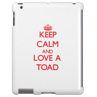 Keep calm and Love a Toad