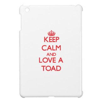 Keep calm and Love a Toad iPad Mini Covers