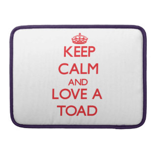 Keep calm and Love a Toad MacBook Pro Sleeves