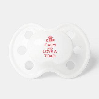 Keep calm and Love a Toad Pacifier
