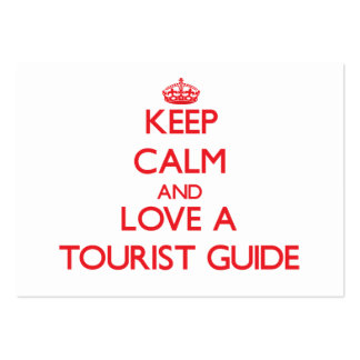 Keep Calm and Love a Tourist Guide Business Card