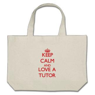 Keep Calm and Love a Tutor Canvas Bags