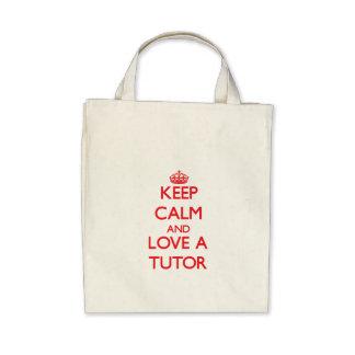 Keep Calm and Love a Tutor Tote Bag