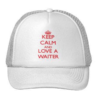 Keep Calm and Love a Waiter Mesh Hats