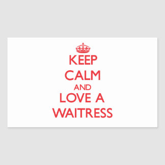 Keep Calm and Love a Waitress Stickers