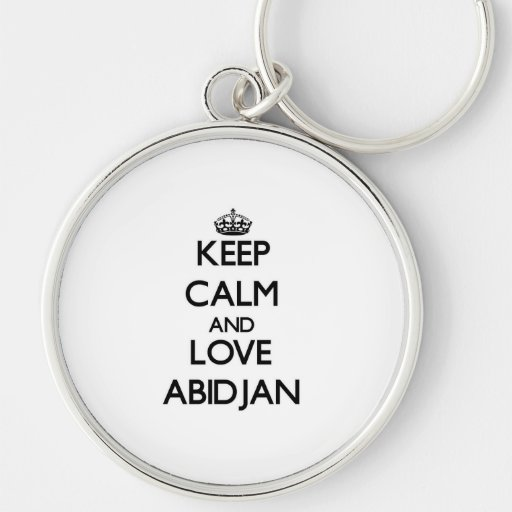 Keep Calm and love Abidjan Key Chain