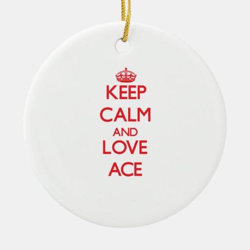 Keep Calm and Love Ace Christmas Tree Ornaments