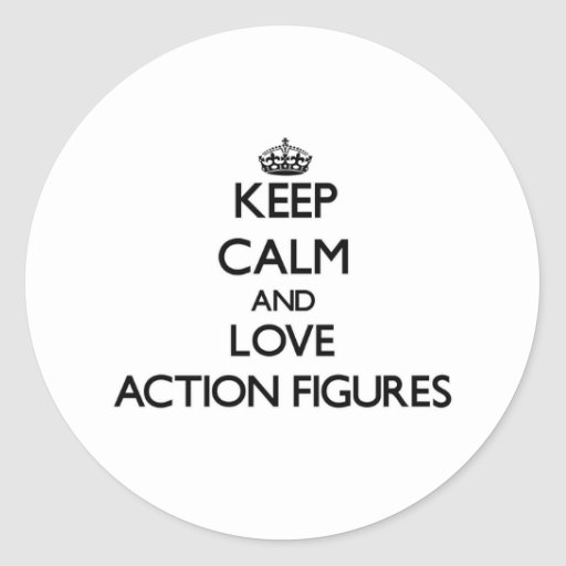 Keep calm and love Action Figures Round Stickers