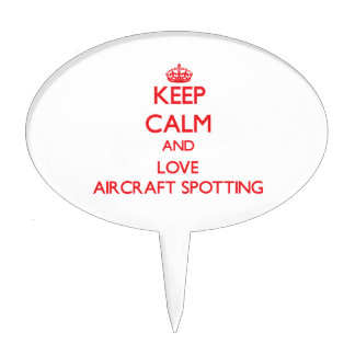 Keep calm and love Aircraft Spotting Cake Picks