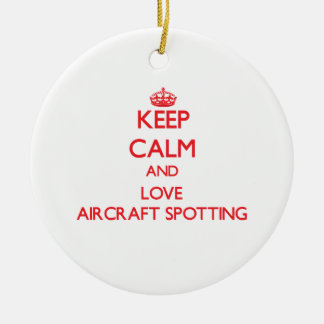 Keep calm and love Aircraft Spotting Christmas Tree Ornament