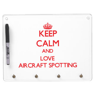 Keep calm and love Aircraft Spotting Dry Erase Boards