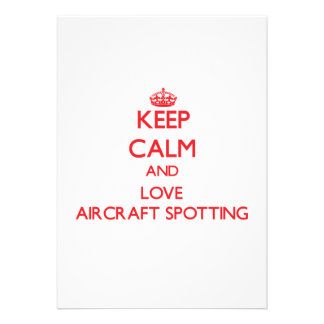 Keep calm and love Aircraft Spotting Personalized Invitations