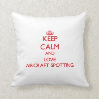 Keep calm and love Aircraft Spotting Pillows