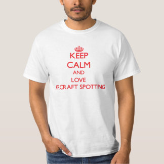 Keep calm and love Aircraft Spotting T-Shirt