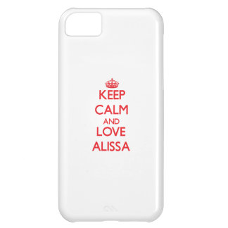 Keep Calm and Love Alissa iPhone 5C Covers