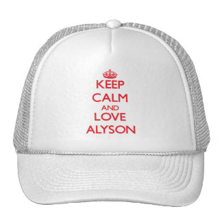 Keep Calm and Love Alyson Hats