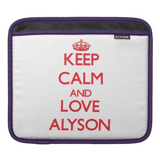 Keep Calm and Love Alyson iPad Sleeve