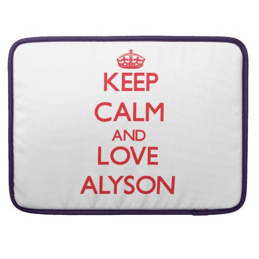 Keep Calm and Love Alyson MacBook Pro Sleeves