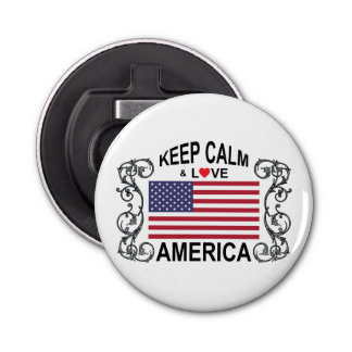 Keep Calm And Love America Bottle Opener