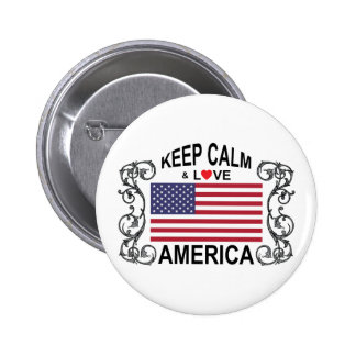 Keep Calm And Love America Buttons