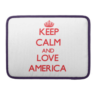 Keep Calm and Love America MacBook Pro Sleeves