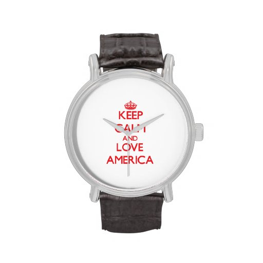 Keep Calm and Love America Watches