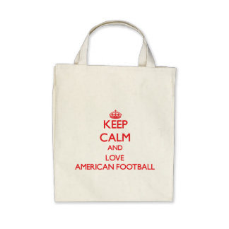 Keep calm and love American Football Bags