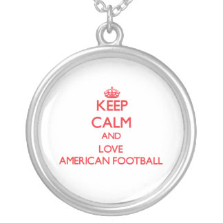 Keep calm and love American Football Necklaces