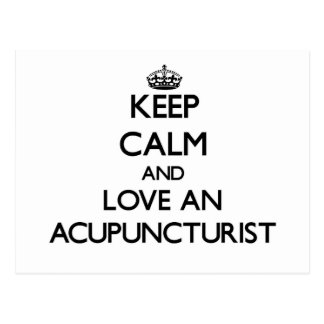 Keep Calm and Love an Acupuncturist Post Card
