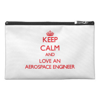 Keep Calm and Love an Aerospace Engineer Travel Accessory Bags