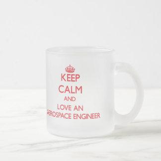 Keep Calm and Love an Aerospace Engineer Frosted Glass Mug