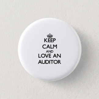 Keep Calm and Love an Auditor 3 Cm Round Badge