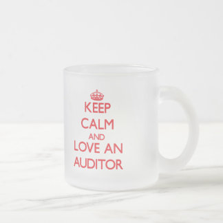 Keep Calm and Love an Auditor Frosted Glass Coffee Mug
