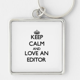 Keep Calm and Love an Editor Silver-Colored Square Key Ring