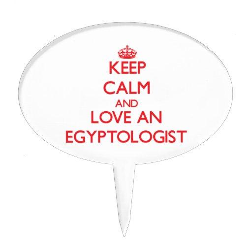 Keep Calm and Love an Egyptologist Cake Topper