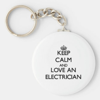 Keep Calm and Love an Electrician Key Ring