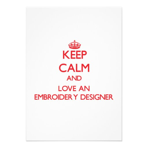 Keep Calm and Love an Embroidery Designer Personalized Invitations