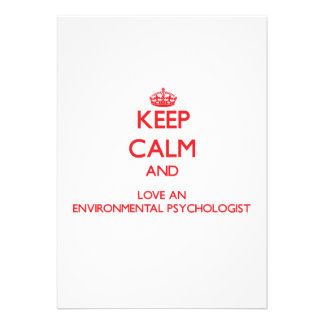 Keep Calm and Love an Environmental Psychologist Custom Invites
