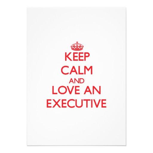 Keep Calm and Love an Executive Invitation