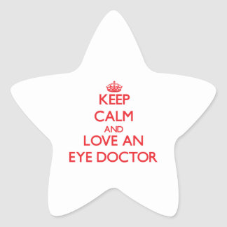 Keep Calm and Love an Eye Doctor Star Stickers