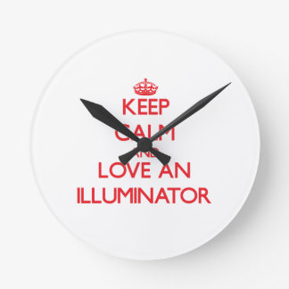 Keep Calm and Love an Illuminator Wall Clocks