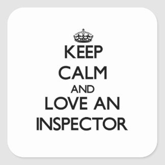 Keep Calm and Love an Inspector Square Sticker