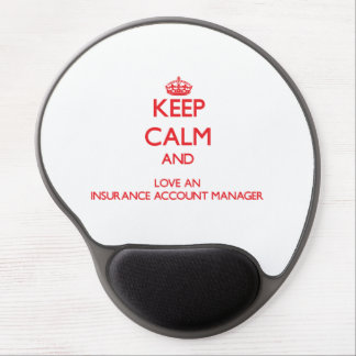 Keep Calm and Love an Insurance Account Manager Gel Mouse Mat