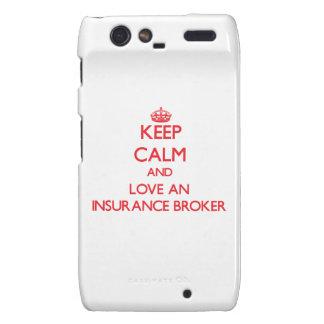 Keep Calm and Love an Insurance Broker Motorola Droid RAZR Cover