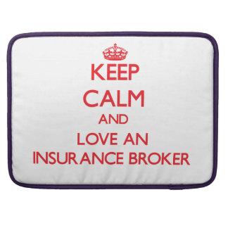 Keep Calm and Love an Insurance Broker Sleeve For MacBooks