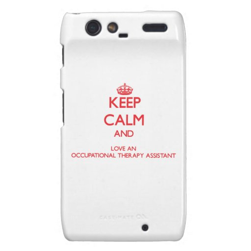 Keep Calm and Love an Occupational Therapy Assista Droid RAZR Case