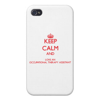 Keep Calm and Love an Occupational Therapy Assista iPhone 4/4S Covers