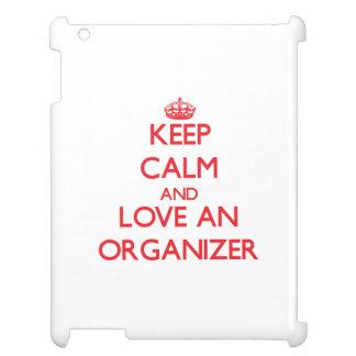 Keep Calm and Love an Organizer iPad Case