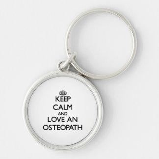 Keep Calm and Love an Osteopath Key Chain